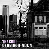 The Soul Of Detroit, Vol. 4 von Various Artists