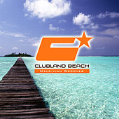 Clubland Beach - Maldivian Grooves (Compiled and Mixed By Stefan Gruenwald) by Various Artists