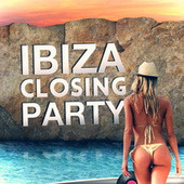 Ibiza Closing Party 2013 van Various Artists