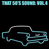 That 50's Sound, Vol. 4 de Various Artists