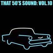 That 50's Sound, Vol. 10 von Various Artists