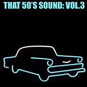 That 50's Sound, Vol. 3 de Various Artists