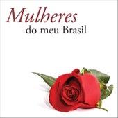Mulheres do Meu Brasil de Various Artists