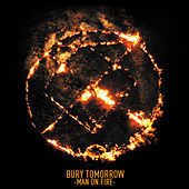Man on Fire by Bury Tomorrow