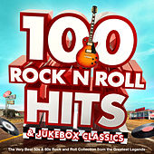 100 Rock n Roll Hits & Jukebox Classics - The Very Best 50s & 60s Rock and Roll Collection from the Greatest Legends von Various Artists