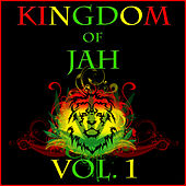 Kingdom of Jah, Vol. 1 by Various Artists