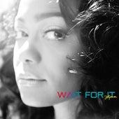 Wait for It by Tatyana Ali