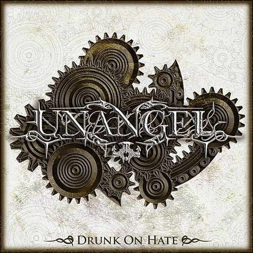 Drunk On Hate by Unangel