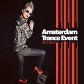Amsterdam Trance Event 2013-2014 von Various Artists
