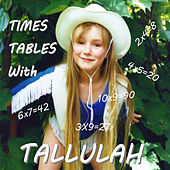Times Tables With Tallulah de Tallulah Bankhead