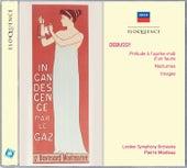 Debussy: Prélude à l'après-midi d'un faune; Nocturnes; Images de London Symphony Orchestra