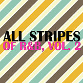 All Stripes Of R&B, Vol. 2 by Various Artists