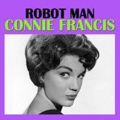Robot Man von Connie Francis