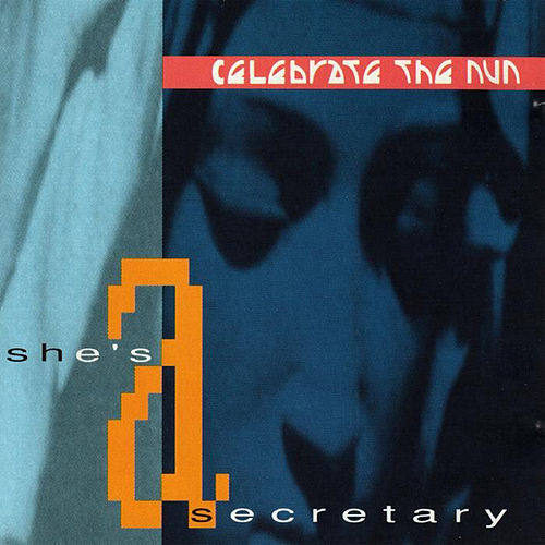 She's a Secretary Us Remix Maxi Single von Celebrate the Nun