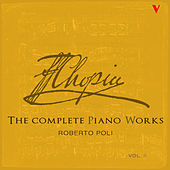 Chopin: Complete Piano Works, Vol. 2 by Roberto Poli