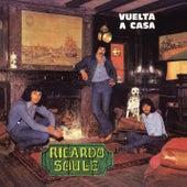 Vuelta a Casa de Ricardo Soulé