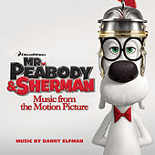 Mr. Peabody & Sherman (Music from the Motion Picture) de Various Artists