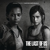The Last of Us - Vol. 2 by Gustavo Santaolalla