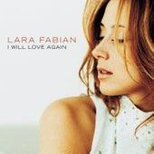 I Will Love Again by Lara Fabian