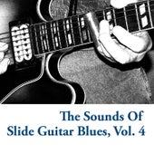 The Sounds of Slide Guitar Blues, Vol. 4 de Various Artists