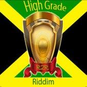 High Grade Riddim von Various Artists