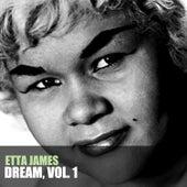 Dream, Vol. 1 by Etta James