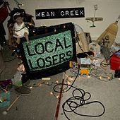 Local Losers by Mean Creek