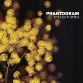 Eyelid Movies von Phantogram