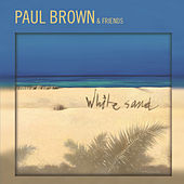 White Sand by Paul Brown