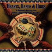 Hearts, Hands & Hides by Native Flute Ensemble