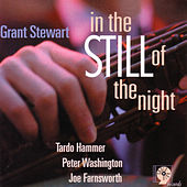 In The Still Of The Night by Grant Stewart