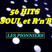 56 Hits Soul et R'n'B (Les pionniers) de Various Artists