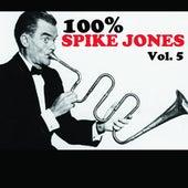 100% Spike Jones, Vol. 5 de Spike Jones
