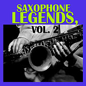 Saxophone Legends, Vol. 2 by Various Artists