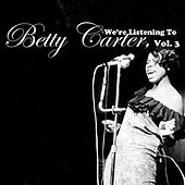 We're Listening To Betty Carter, Vol. 3 by Betty Carter
