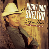 Super Hits, Vol. 2 de Ricky Van Shelton