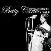 We're Listening To Betty Carter, Vol. 2 von Betty Carter