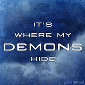 It's Where My Demons Hide (Imagine Dragons Cover) by Gavin Mikhail