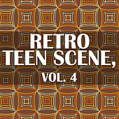 Retro Teen Scene, Vol. 4 de Various Artists
