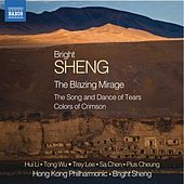 B. Sheng: The Blazing Mirage by Various Artists
