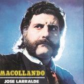 Herencia: Macollando by Jose Larralde