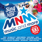 MNM Sing Your Song - Ski Edition de Various Artists