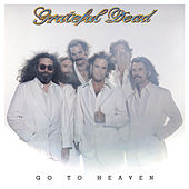 Go to Heaven de Grateful Dead