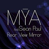 Rear View Mirror by Mya