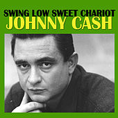 Swing Low Sweet Chariot by Johnny Cash