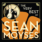 The Very Best of Sean Moyses by Sean Moyses