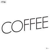 Coffee von Sylvan Esso