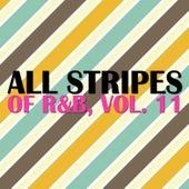 All Stripes of R&B, Vol. 11 von Various Artists