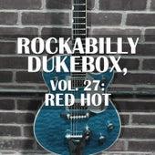 Rockabilly Dukebox, Vol. 27: Red Hot de Various Artists