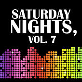 Saturday Nights, Vol. 7 di Various Artists